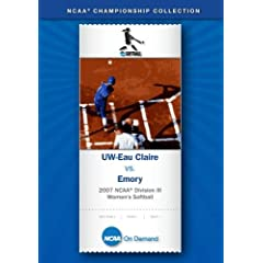 2007 NCAA Division III Women's Softball - UW-Eau Claire vs. Emory