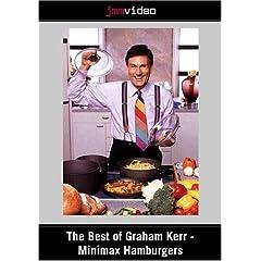 The Best of Graham Kerr - Minimax Hamburgers