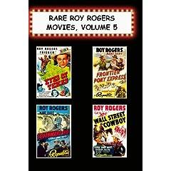 Rare Roy Rogers Movies, Vol 5 (Eyes of Texas,Frontier Pony Express,Southward Ho, Wall Street Cowboy)