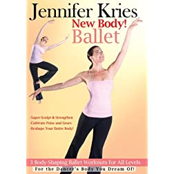 Jennifer Kries: New Body Ballet