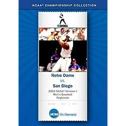 2003 NCAA Division I Men's Baseball Regionals - Notre Dame vs. San Diego