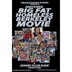 Another Big Fat Homeless Berkeley Movie