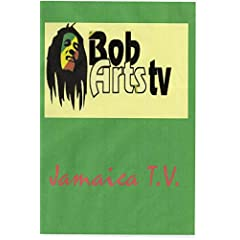 Bob Arts T.V. Jamaica