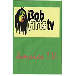 Bob Arts T.V. Jamaica