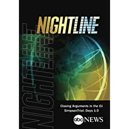 ABC News Nightline Closing Arguments in OJ Trial: Days 1-3