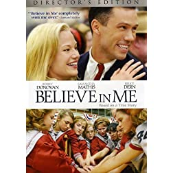 Believe In Me (Director's Edition)