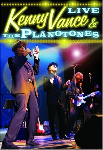 Kenny Vance and The Planotones Live