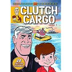 Clutch Cargo, Vol. 1