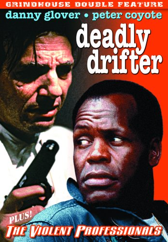 Grindhouse Double Feature: Deadly Drifter/The Violent Professionals