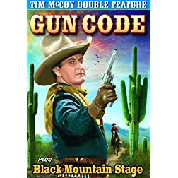 Tim McCoy Double Feature: Gun Code/Black Mountain Stage