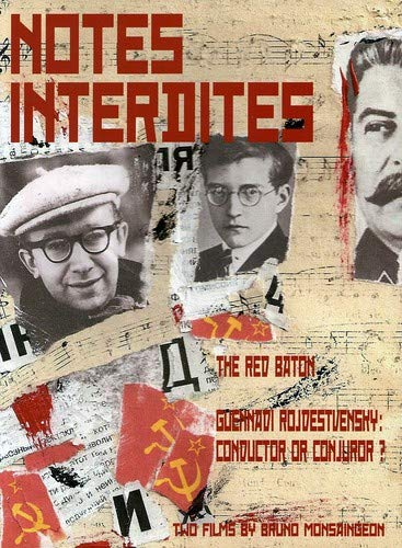 Notes Interdites: Red Baton and Gennadi Rozhdestvens