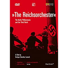 The Reichsorchester: The Berlin Philharmonic