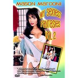 Mason Marconi: My Sexiest Fantasies Vol 2