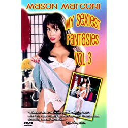 Mason Marconi: My Sexiest Fantasies Vol 3