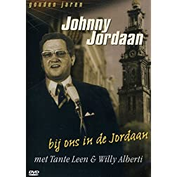 Johnny Jordan: Bij Ons in de Jordaan met Tante Leen & Willy Alberti