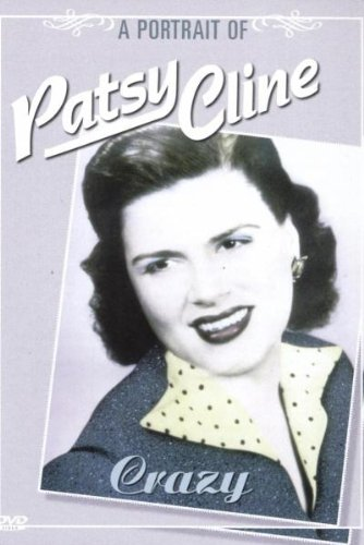 Crazy - A Portrait of Patsy Cline