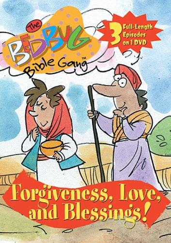 Bedbug Bible Gang: Forgiveness, Love And Blessings