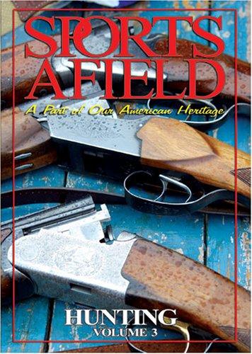 Sports Afield - Hunting Vol. 3