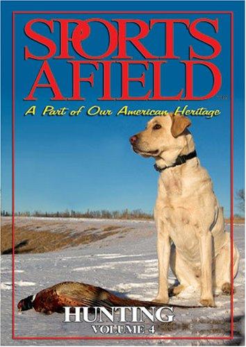 Sports Afield - Hunting Vol. 4