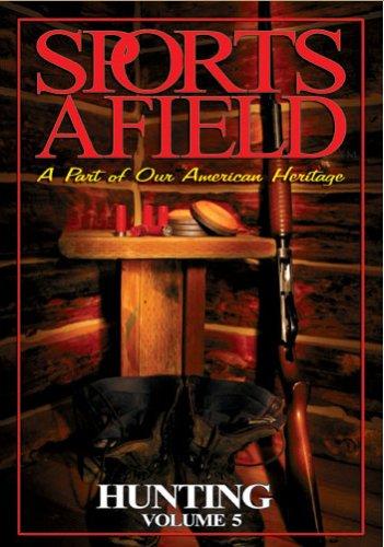 Sports Afield - Hunting Vol. 5