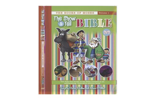 The Show and Tell Bible, The Books of Moses, Vol. 1