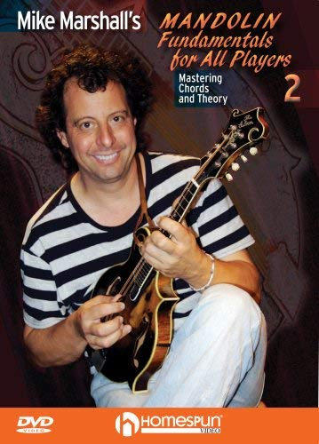 Mike Marshall's Mandolin Fundamentals For All Players #2- Mastering Chords and Theory