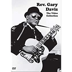Rev. Gary Davis: The Video Collection