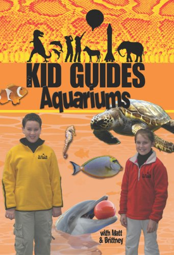 Kid Guides: Aquariums
