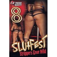 Slutfest - Strippers Gone Wild, Vol. 8