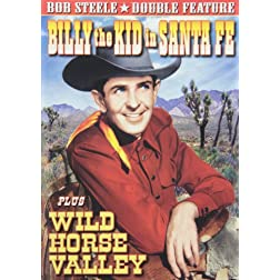 Billy the Kid in Santa Fe/Wild Horse Valley