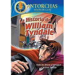 Antorchas: La Historia De William Tyndale