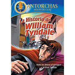 Antorchas: La Historia De William Tyndale