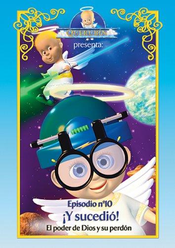 Querubin #10: Y Sucedio!