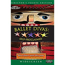 Ballet Divas: Self-Proclaimed