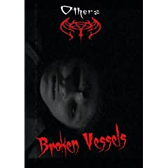 Others - Broken Vessels DVD