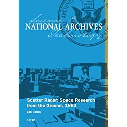 Scatter Radar: Space Research from the Ground, 1963