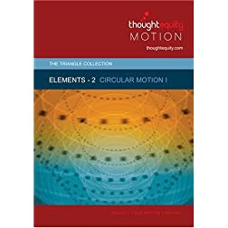 Elements 2 - Circular Motion I