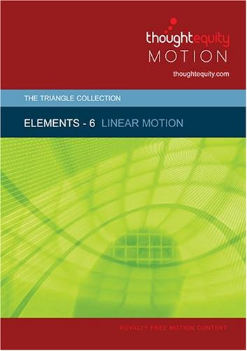 Elements 6 - Linear Motion