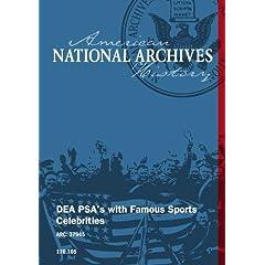 DEA PSA'S W/ FAMOUS SPORTS CELEBRITIES