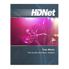 True Music: The Burden Brothers, Radiant [HD DVD]