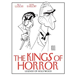 Legends of Hollywood -Kings of Horror: Boris Karloff and Bela Lugosi