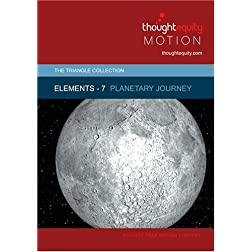 Elements 7 - Planetary Journey