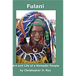 Fulani: Art and Life of a Nomadic People