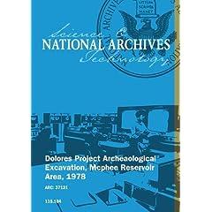 Dolores Project Archeaological Excavation, McPhee Reservoir Area, 1978 [SOUND & SILENT]