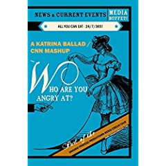 Who Are You Angry At? A Katrina Ballad/CNN Mashup
