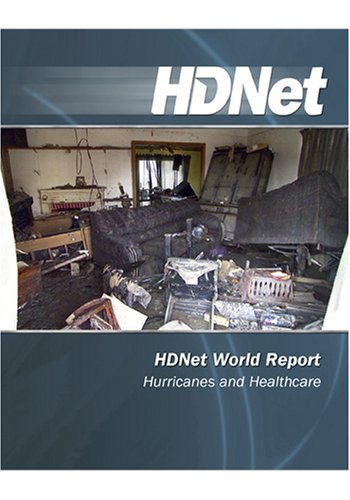HDNet World Report: Hurricanes and Healthcare [HD DVD]