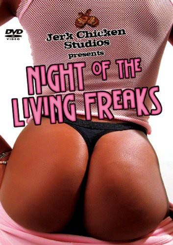 Night of the Living Freaks