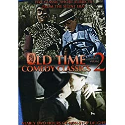 Old Time Comedy Classics, Vol. 2