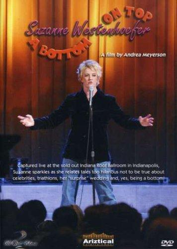Suzanne Westenhoefer: A Bottom on Top