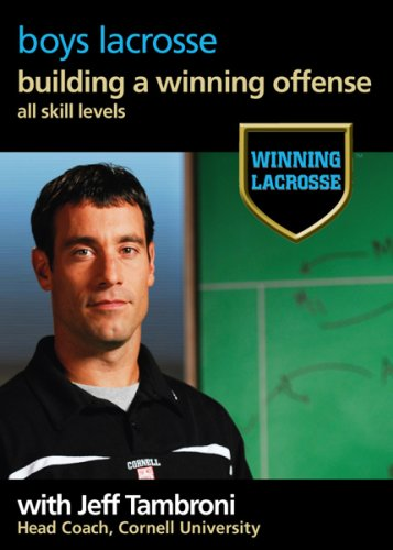 Winning Lacrosse: Building A Winning Offense